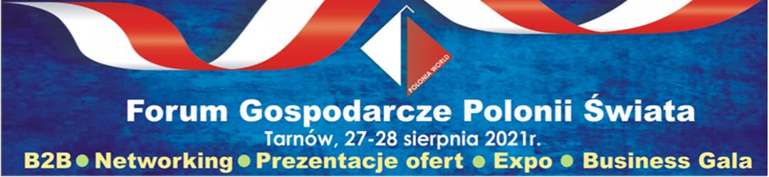 VI Forum Gospodarcze Polonii Świata